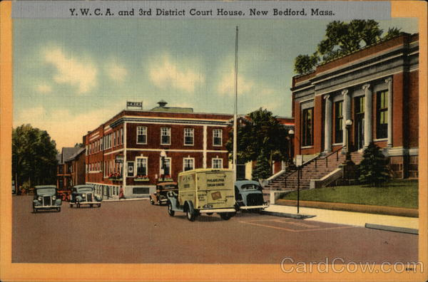 Y.W.C.A. and 3rd District Court House New Bedford Massachusetts
