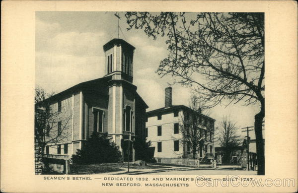 Seamen's Bethel - Dedicated 1832 and Mariner's Home - Built 1787 New Bedford Massachusetts