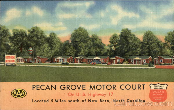 Pecan Grove Motor Court New Bern North Carolina