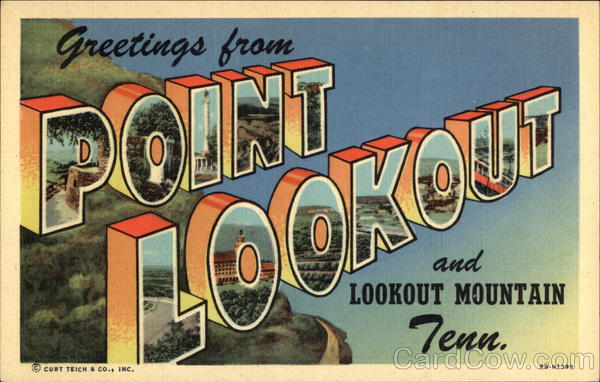 Greetings from Point Lookout and Lookout Mountain Chattanooga Tennessee