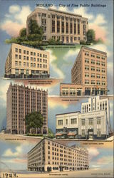 Midland--City of Fine Public Buildings