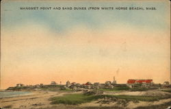 Manomet Point and Sand Dunes