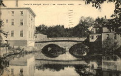 Choate Bridge - Built in 1764