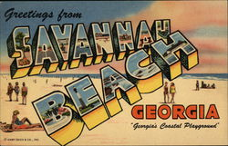 "Greetings from Savannah Beach Georgia ""Georgia's Coastal Playground"""
