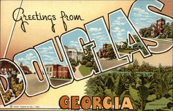 Greetings from Douglas, Georgia