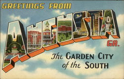 Greetings from Augusta, Georgia - The Garden City of the South