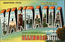 Greetings from Historic Vandalia, Illinois