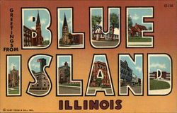 Greetings from Blue Island Illinois