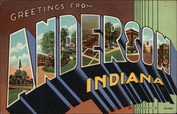 Greetings from Anderson, Indiana