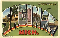 Greetings from Saginaw, Mich.