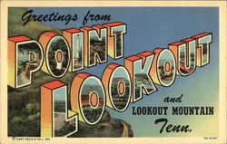 Greetings from Point Lookout and Lookout Mountain