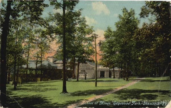 School Of Mines Edgewood Park Shamokin Pa