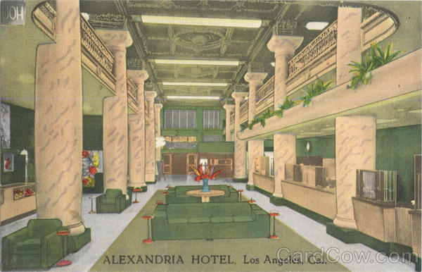 Alexandria Hotel Los Angeles California