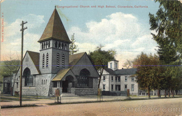 Congregational Church And High School Cloverdale California