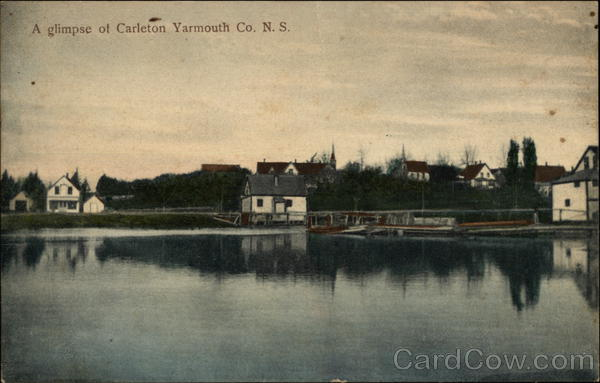 A glimpse of Carleton - Water View Yarmouth Canada