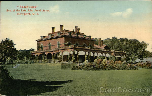 Beechwood - Residence of the Late John Jacob Astor Newport Rhode Island