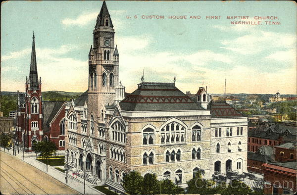 US Custom House and First Baptist Church Nashville Tennessee