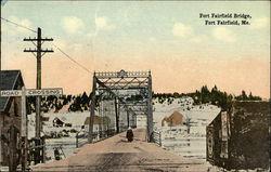 Fort Fairfield Bridge