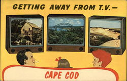 Getting Away From T.V.- Cape Cod