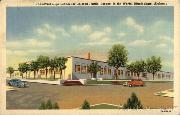 Industrial High School for Colored Pupils - Largest in the World Birmingham Alabama
