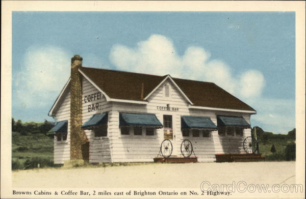 Browns Cabins & Coffee Bar on No 2 Highway Brighton Canada