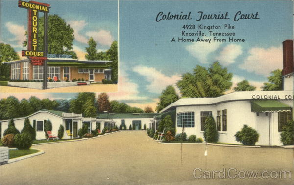Colonial Tourist Court - 4928 Kingston Pike - A Home Away from Home Knoxville Tennessee