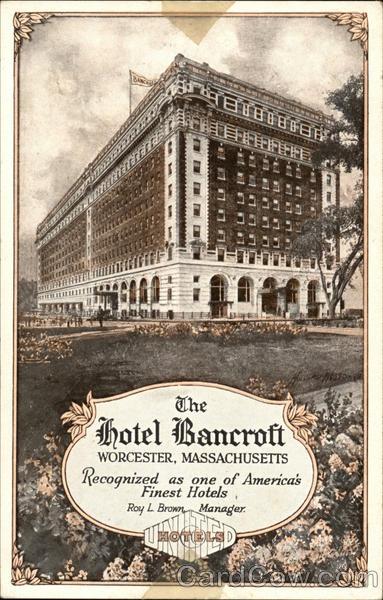 the hotel bancroft worcester ma postcard. Black Bedroom Furniture Sets. Home Design Ideas
