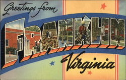 Greetings from Franklin, Virginia