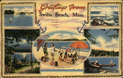 Greetings from Swift's Beach, Massachusetts