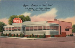 "Ayers Diner - ""Shore's Finest "" - US Route 13 Ocean Highway"