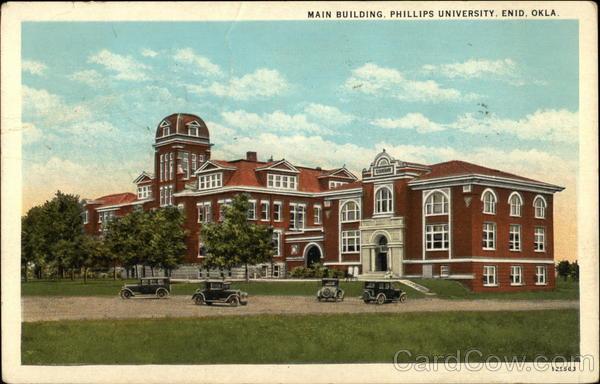 Universities In Oklahoma >> Main Building, Phillips University Enid, OK Postcard