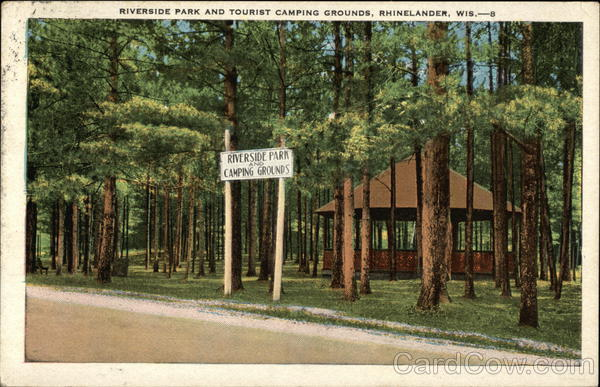 Riverside Park and Tourist Camping Grounds Rhinelander Wisconsin