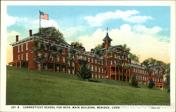 Connecticut School for Boys, Main Building Meriden