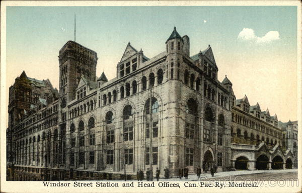 Windsor Street Station and Head Offices - Canadian Pacific Railway Montreal Canada