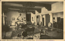 Lobby, San Clemente Hotel - James E Lynch Proprietor