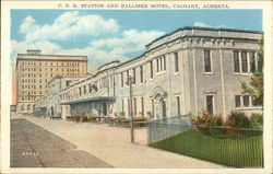 CPR Station and Palliser Hotel