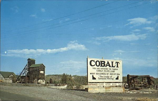 Cobalt Silver Camp - Entrance Sign Canada Ontario