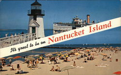 It's great to be on Nantucket Island