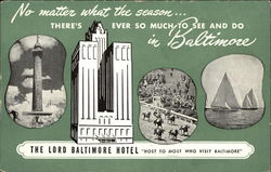Lord Baltimore Hotel - Host to Most Who Visit Baltimore