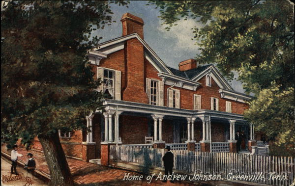 Home of Andrew Johnson Greeneville Tennessee