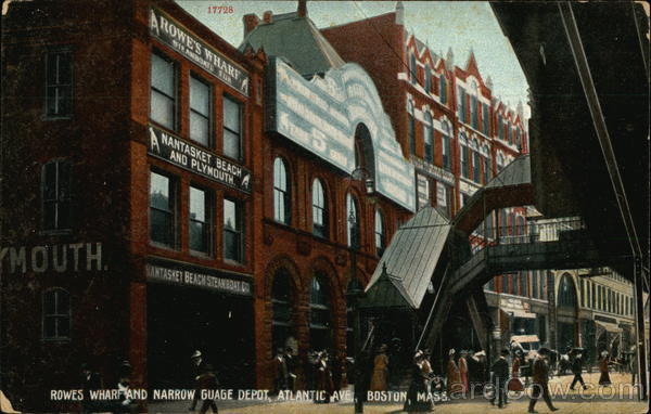 Rowes Wharf and Narrow Gauge Depot, Atlantic Avenue Boston Massachusetts