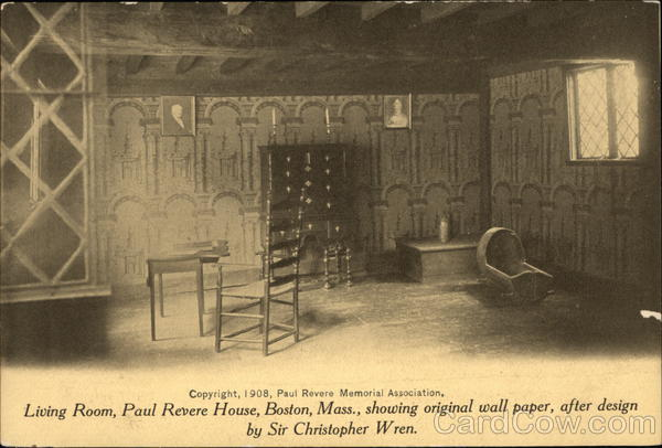 Living Room, Paul Revere House, showing original wall paper, after design by Sir Christopher Wren Boston