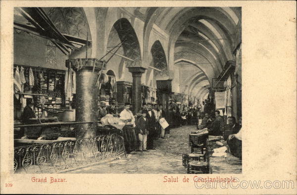 Grand Bazar Constantinople Turkey Greece, Turkey, Balkan States