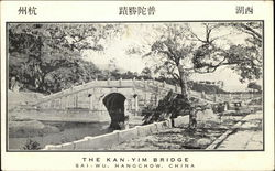 The Kan-Yim Bridge Postcard