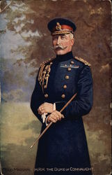 Field Marshall HRH The Duke of Connaught