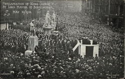 Proclamation of King George V by Lord Mayor of Birmingham Postcard
