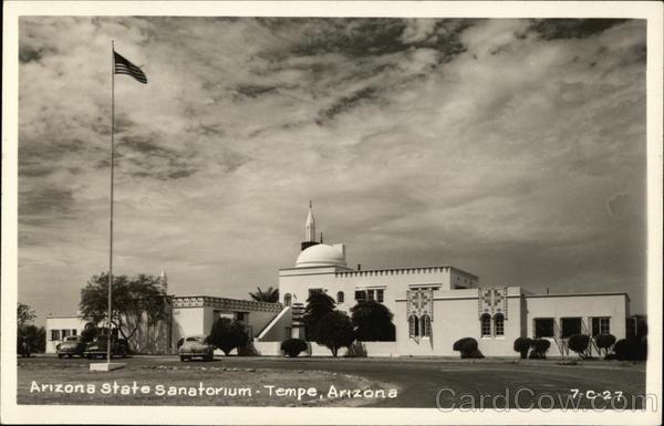 Arizona State Sanatorium Tempe