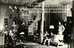 "Fireplace & Lobby at Arrowhead Lodge - ""On the Lake of the Ozards, in the land of the Osage"""