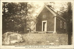 "Redstone Schoolhouse - Scene of the Poem ""Mary had a Little Lamb"" - Near Wayside Inn"