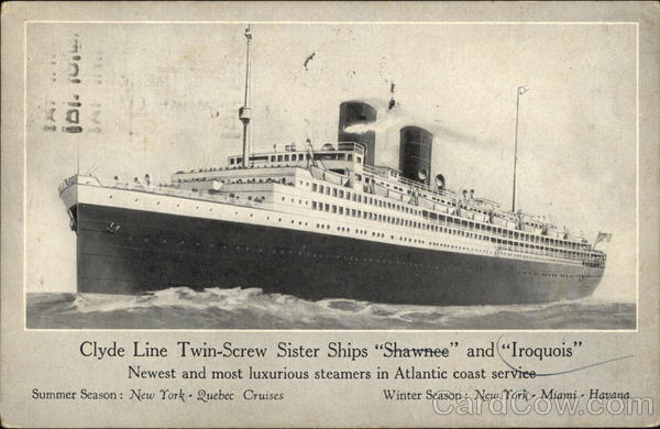 Clyde Line Twin Screw Sister Ships Shawnee and Iroquois